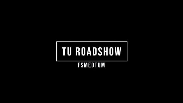 TU Roadshow – fsmedtum